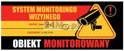 Tabliczka ostrzegawcza OBIEKT MONITOROWANY o wymiarach 30 x 12 cm - solidne wykonanie (pleksi), odpornoœć na działanie warunków atmosferycznych